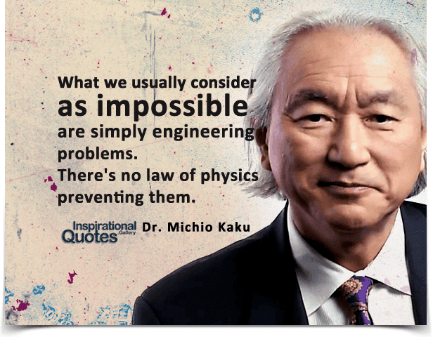 What we usually consider as impossible are simply engineering problems, there's no law of physics preventing them.
